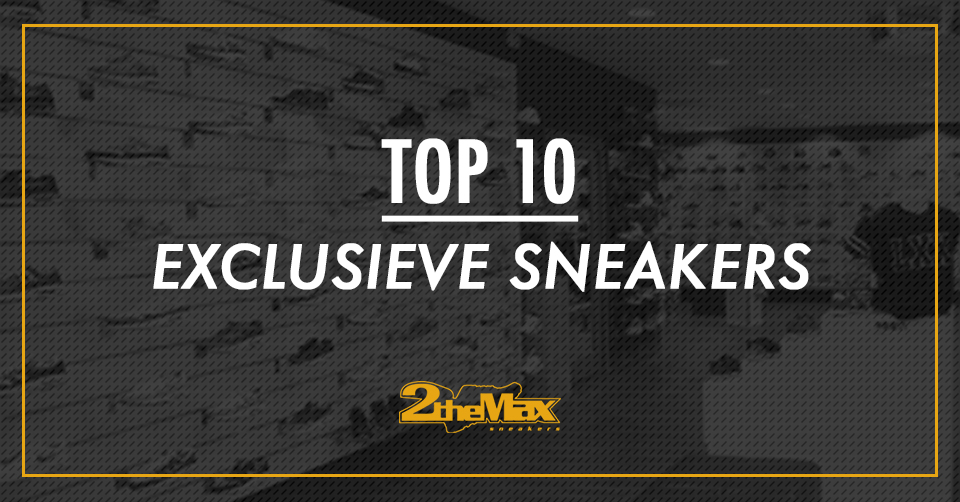 2 The Max Sneakers Groningen Top 10 exclusieve sneakers
