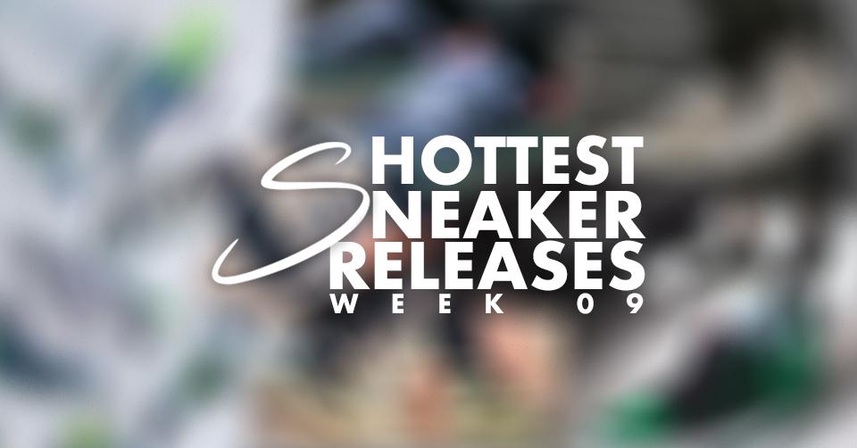 Sneaker Releases week 9