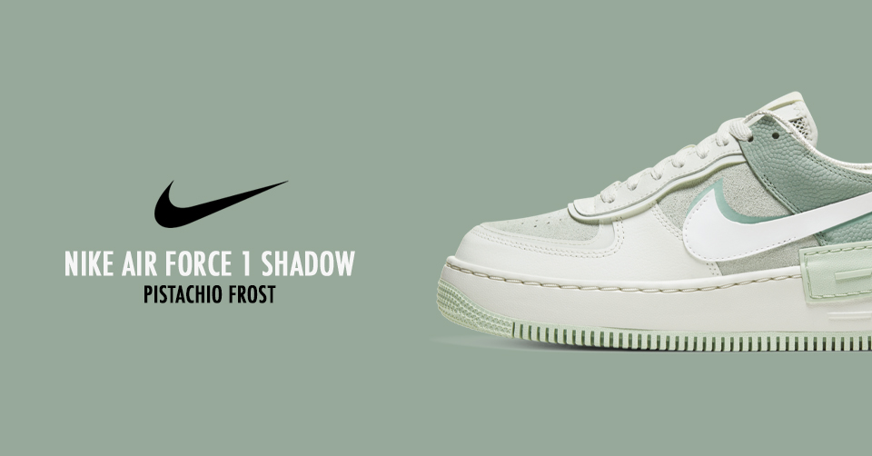 De Nike Air Force 1 Shadow 'Pistachio Frost' komt eraan