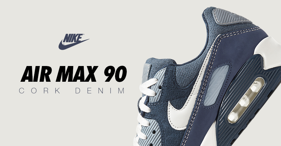 Nike's Air Max 90 Cork verschijnt in een denim look