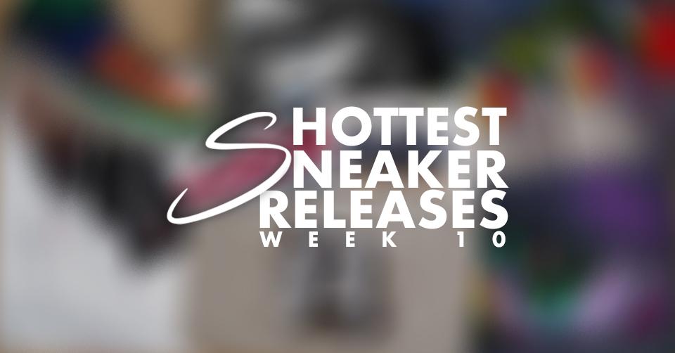 Sneaker Releases week 10