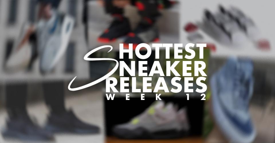 Sneaker Releases Week 12