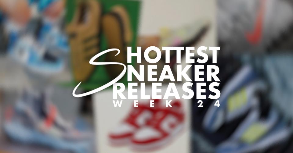 Sneaker releases week 24