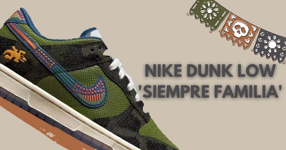 Nike Dunk Low 'Siempre Familia'