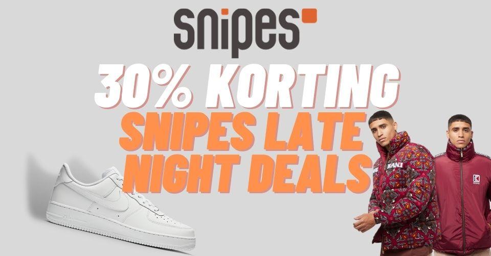 30% korting tijdens de Snipes Late Night deals