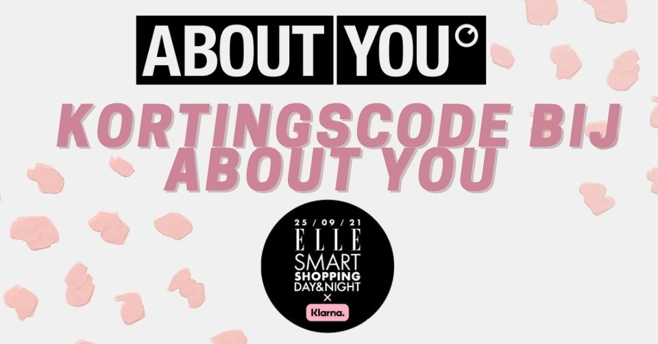 20% korting bij About You 'Elle Smart Shopping Day & Night'