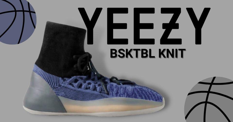 Yeezy BSKTBL Knit wordt binnenkort gereleased