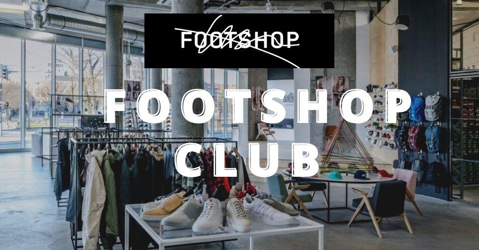 Footshop opent zijn (VIP) Footshop Club