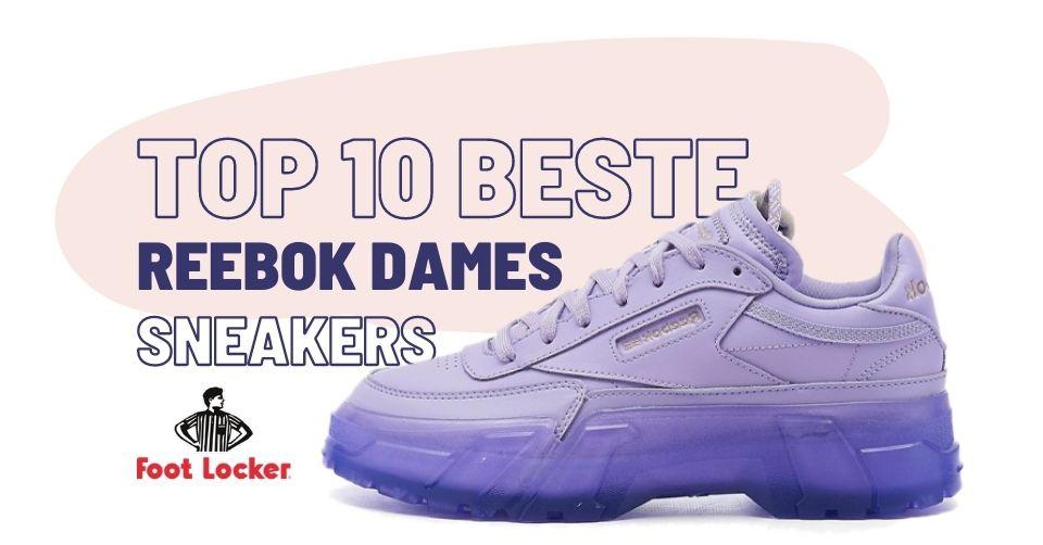Onze top 10 beste Reebok dames sneakers bij Footlocker